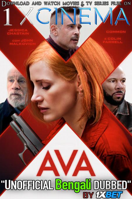 Ava (2020) Bengali [Unofficial Dubbed] WEBRip 720p HD [Action Film]