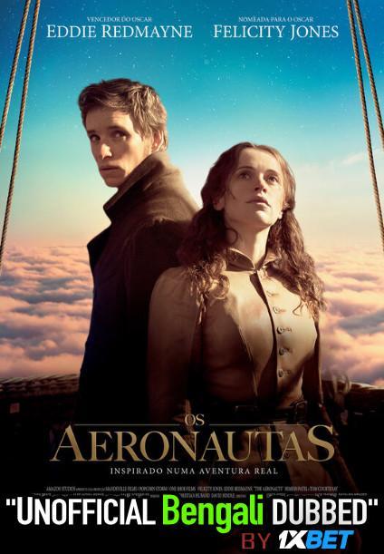 The Aeronauts (2019) Bengali Dubbed (Unofficial VO) WEBRip 720p [Full Movie] 1XBET