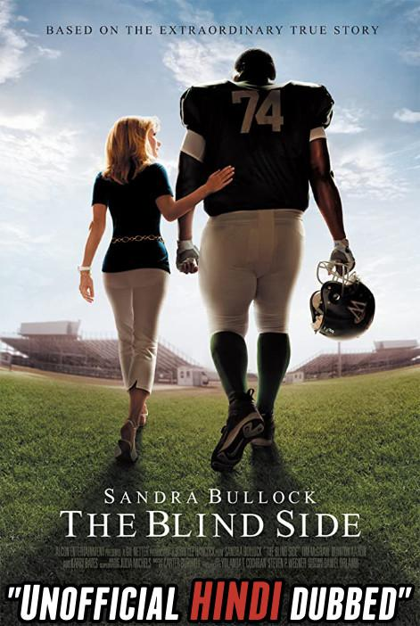 The Blind Side (2009) [Hindi (Unofficial Dubbed) + English (ORG)] Dual Audio | BDRip 720p [HD]