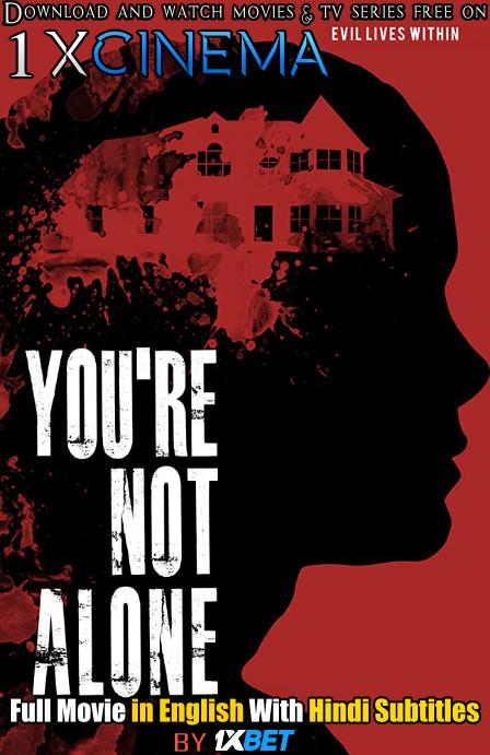 You're Not Alone (2020) Web-DL 720p HD Full Movie [In English] With Hindi Subtitles