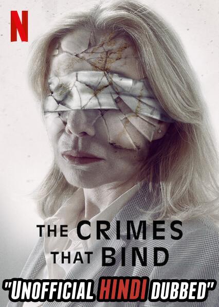 The Crimes That Bind (2020) [Hindi (Unofficial Dubbed) + Spanish (ORG)] Dual Audio | WEBRip 720p [HD]