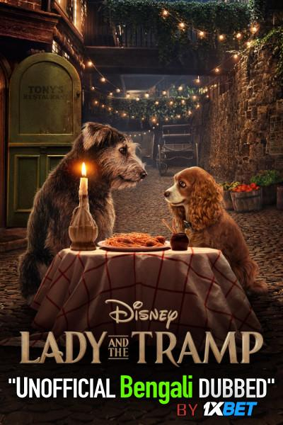 Lady and the Tramp (2019) Bengali Dubbed (Unofficial VO) WEBRip 720p [Full Movie] 1XBET