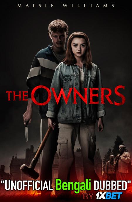 The Owners (2020) Bengali [Unofficial Dubbed] WEBRip 720p HD [Action Film]