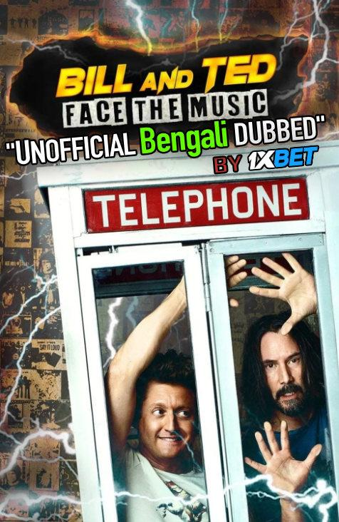 Bill & Ted Face the Music (2020) Bengali (Unofficial Dubbed) WEBRip 720p [Full Movie] 1XBET