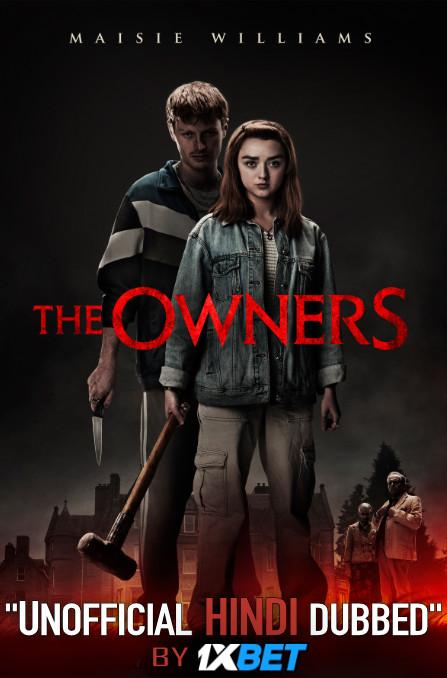 The Owners (2020) WebRip 720p Dual Audio [Hindi Dubbed (Unofficial VO) + English (ORG)] [Full Movie]