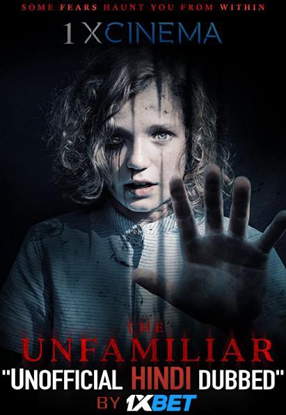 The Unfamiliar (2020) Hindi [Unofficial Dubbed & English] Dual Audio Web-DL 720p HD [Horror Film]