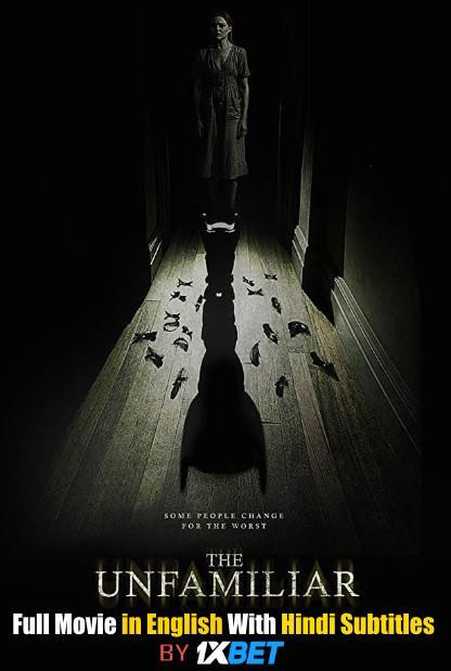 The Unfamiliar Full Movie in English With Hindi Subtitles WebRip 720p HD x264  [Horror  Film]
