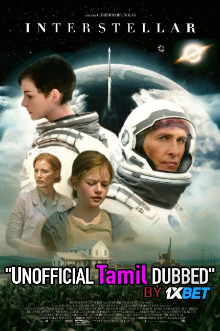 Interstellar (2014) Tamil [Unofficial Dubbed] & English (ORG) [Dual Audio] BluRay 720p HD [Sci-Fi Film]