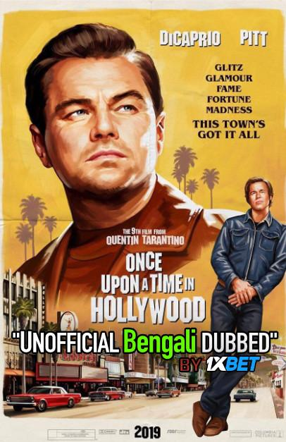 Once Upon a Time In Hollywood (2019) Bengali [Unofficial Dubbed] BluRay 720p HD [Comedy Film]