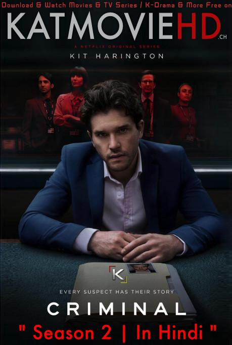 Criminal: UK (Season 2) [Hindi + English] Dual Audio | All Episodes | WEB-DL 1080p / 720p/ 480p [NF TV Series] Download