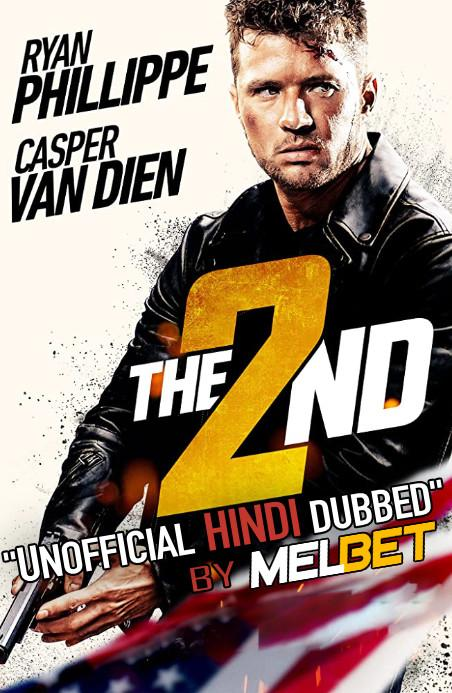 The 2nd (2020) Hindi (Unofficial Dubbed) + English (ORG) [Dual Audio] WEBRip 720p Download