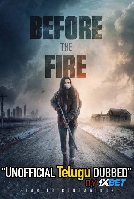 Before the Fire (2020) Telugu Dubbed (Unofficial VO) WEBRip 720p [Full Movie] 1XBET