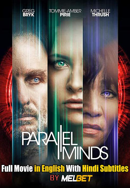 Parallel Minds (2020) Full Movie [In English] With Hindi Subtitles | Web-DL 720p Download