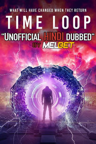 Time Loop (2020) Hindi Dubbed (Unofficial VO) + English (ORG) [Dual Audio] WebRip 720p Download