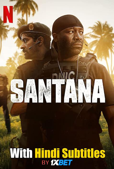 Santana (2020) Web-DL 720p HD Full Movie [In English] With Hindi Subtitles