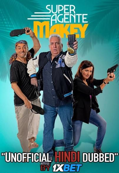 Superagente Makey (2020) HDCAM 720p Dual Audio [Hindi Dubbed (Unofficial VO) + Spanish (ORG)] [Full Movie]