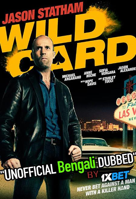 Wild Card (2015) Bengali Dubbed (Unofficial VO) Blu-Ray 720p [Full Movie] 1XBET