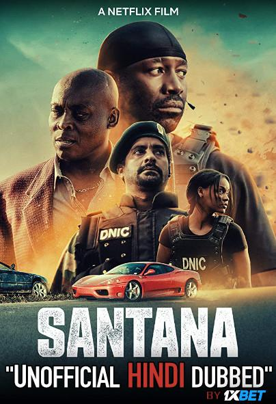 Santana (2020) WebRip 720p Dual Audio [Hindi Dubbed (Unofficial VO) + English (ORG)] [Full Movie]