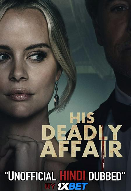 His Deadly Affair (2019) WebRip 720p Dual Audio [Hindi Dubbed (Unofficial VO) + English (ORG)] [Full Movie]