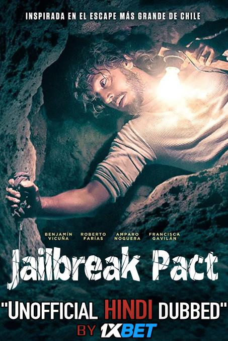 Jailbreak Pact (2020) WebRip 720p Dual Audio [Hindi Dubbed (Unofficial VO) + Spanish (ORG)] [Full Movie]