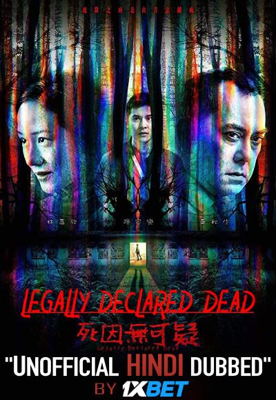 Legally Declared Dead (2019) HDCAM 720p [Hindi Dubbed (Unofficial VO) + Cantonese ] [Full Movie]