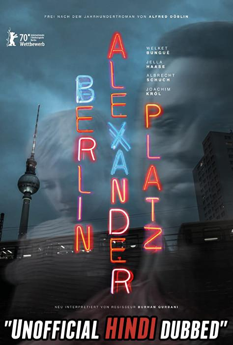 Berlin Alexanderplatz (2020) [Hindi (Unofficial Dubbed) + English (ORG)] Dual Audio [HDCAM 720p]