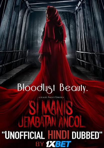 Bloodlust Beauty (2019) WebRip 720p Dual Audio [Hindi Dubbed (Unofficial VO) + Indonesian (ORG)] [Full Movie]