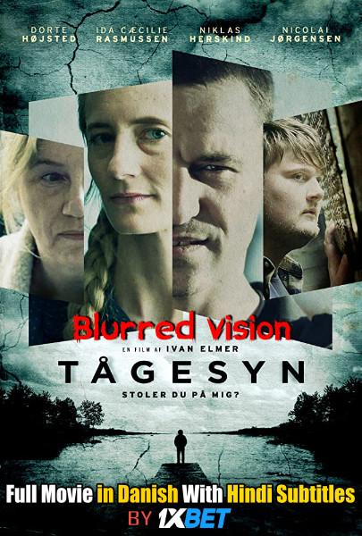 Blurred Vision (2020) Web-DL 720p HD Full Movie [In Danish] With Hindi Subtitles