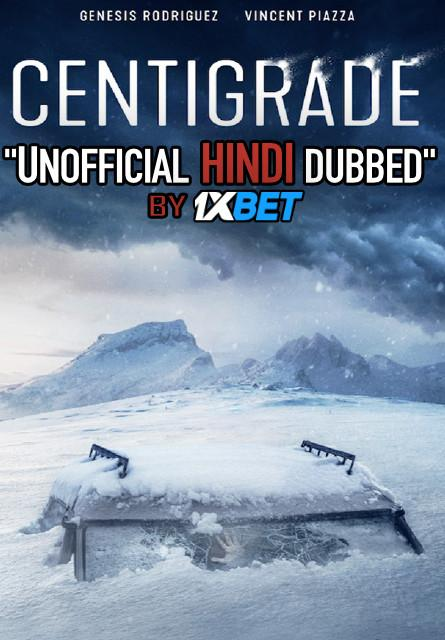 Centigrade (2020) WebRip 720p Dual Audio [Hindi Dubbed (Unofficial VO) + English (ORG)] [Full Movie]