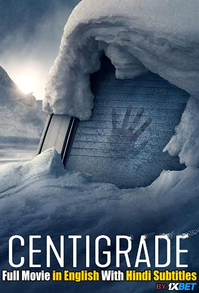 Centigrade (2020) Web-DL 720p HD Full Movie [In English] With Hindi Subtitles