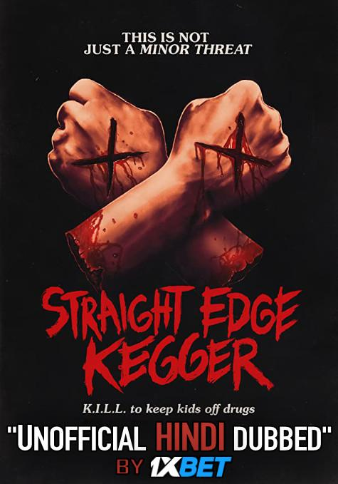 Straight Edge Kegger (2019) WebRip 720p Dual Audio [Hindi Dubbed (Unofficial VO) + English (ORG)] [Full Movie]