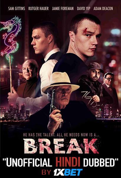 Break (2020) WebRip 720p Dual Audio [Hindi Dubbed (Unofficial VO) + English (ORG)] [Full Movie]