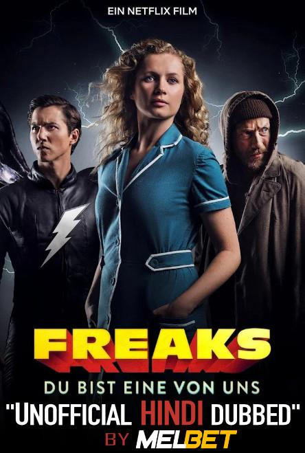 Freaks: You're One of Us (2020) WebRip 720p Dual Audio [Hindi (Unofficial Dubbed) + German] [Full Movie]