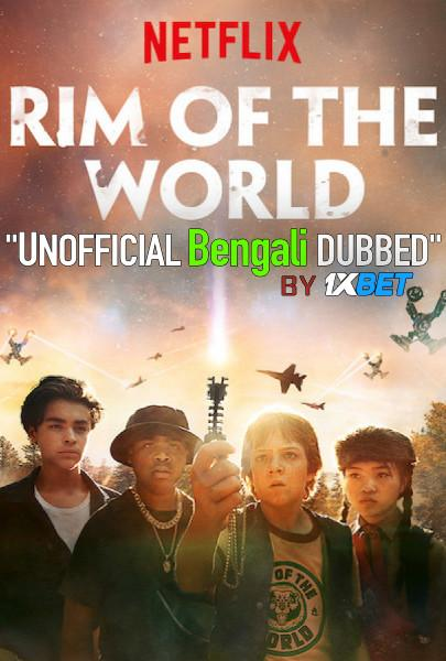 Rim of the World (2019) Bengali [Unofficial Dubbed] WEBRip 720p HD [Action Film]