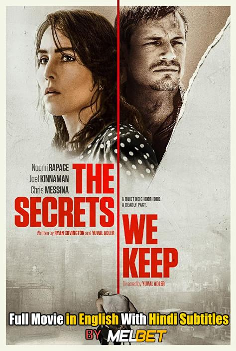The Secrets We Keep (2020) HDCAM 720p Full Movie [In English] With Hindi Subtitles