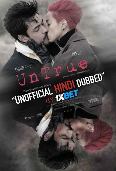 UnTrue (2019) WebRip 720p Dual Audio [Hindi Dubbed (Unofficial VO) + Tagalog (ORG)] [Full Movie]