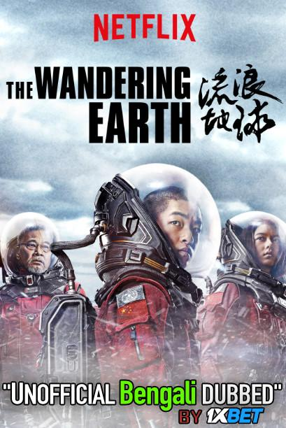The Wandering Earth (2019) Bengali [Unofficial Dubbed] BluRay 720p HD [Action Film]