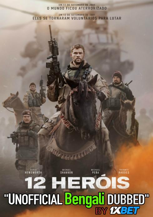 12 Strong (2018) Bengali Dubbed (Unofficial VO) BluRay 720p [Full Movie] 1XBET