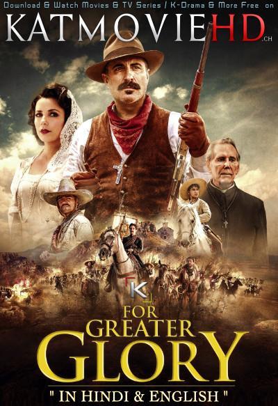 For Greater Glory: The True Story of Cristiada (2012) Dual Audio [Hindi Dubbed + English] BluRay 720p & 480p [Full Movie]