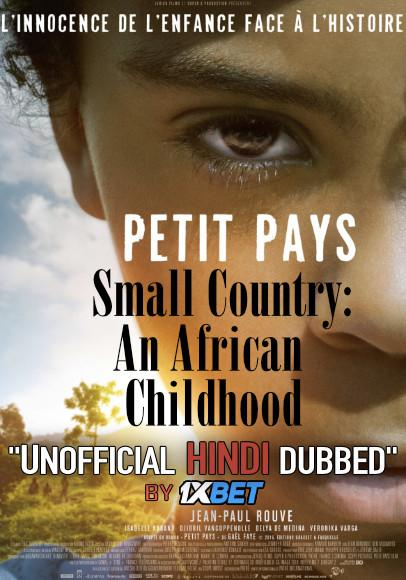 Small Country: An African Childhood (2020) HDCAM 720p Dual Audio [Hindi Dubbed (Unofficial VO) + French (ORG)] [Full Movie]