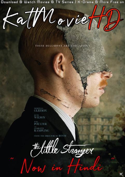 Download The Little Stranger (2018) BluRay 720p & 480p Dual Audio [Hindi Dub – English] The Little Stranger Full Movie On KatmovieHD.nl