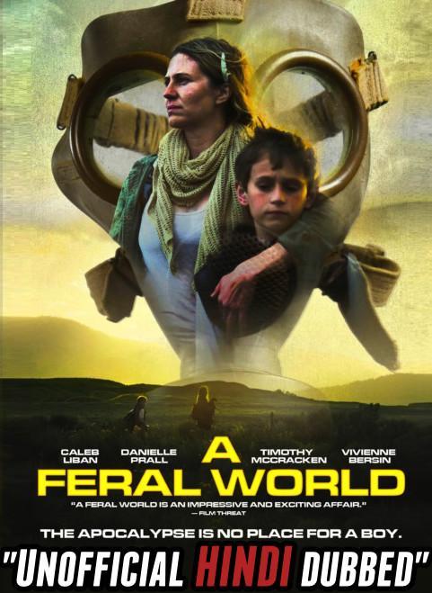 A Feral World (2020) [Hindi (Unofficial Dubbed) + English (ORG)] Dual Audio | WEBRip 720p [HD]