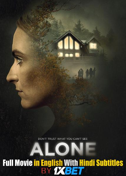 Alone (2020) Web-DL 720p HD Full Movie [In English] With Hindi Subtitles