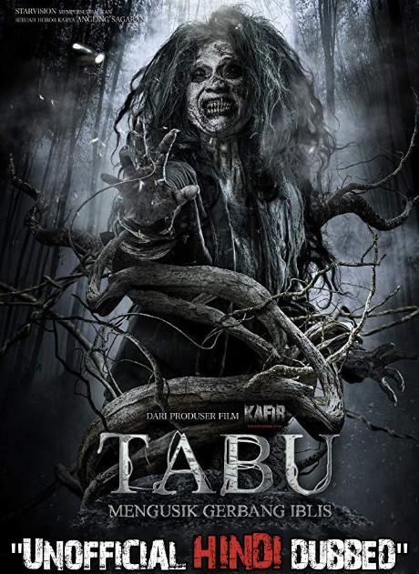 Tabu: Mengusik Gerbang Iblis (2019) [Hindi (Unofficial Dubbed) + Indonesian (ORG)] Dual Audio   WEBRip 720p [HD]