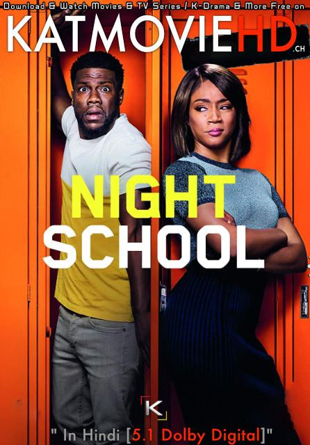 Download Night School (2018) BluRay 720p & 480p Dual Audio [Hindi Dub – English] Night School Full Movie On KatmovieHD.nl