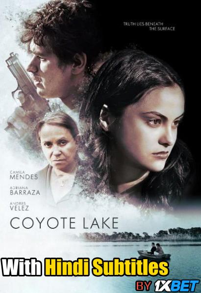 Download Coyote Lake (2019) BDRip 720p HD Full Movie [In English] With Hindi Subtitles FREE on 1XCinema.com & KatMovieHD.ch
