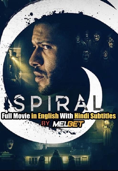 Download Spiral (2019) Full Movie [In English] With Hindi Subtitles | Web-DL 720p [MelBET] FREE on 1XCinema.com & KatMovieHD.ch