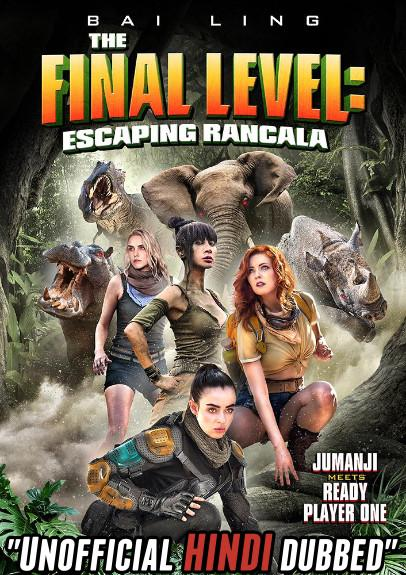 The Final Level: Escaping Rancala (2019) [Hindi (Unofficial Dubbed) + English (ORG)] Dual Audio | BDRip 720p [HD]