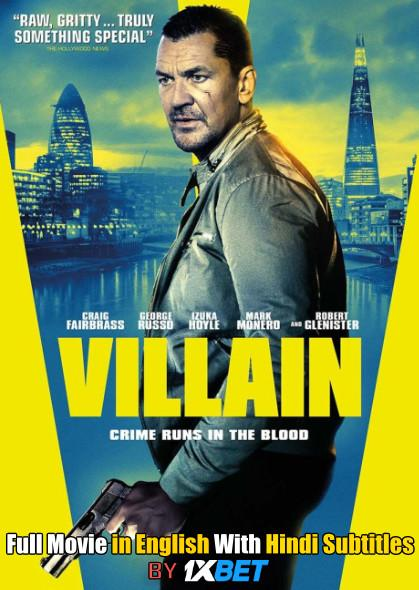 Download Villain (2020) Web-DL 720p HD Full Movie [In English] With Hindi Subtitles FREE on 1XCinema.com & KatMovieHD.ch
