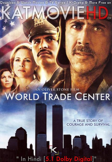 Download World Trade Center (2006) BluRay 720p & 480p Dual Audio [Hindi Dub – English] World Trade Center Full Movie On KatmovieHD.nl